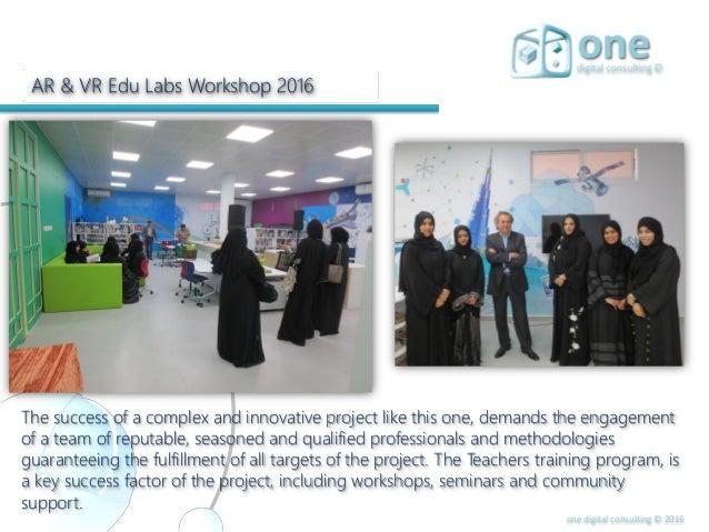 84868efd9c32 28. one digital consulting © 2016 AR   VR Edu Labs Workshop ...