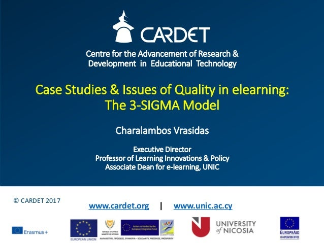 Centre for the Advancement of Research & Development in Educational Technology Case Studies & Issues of Quality in elearni...