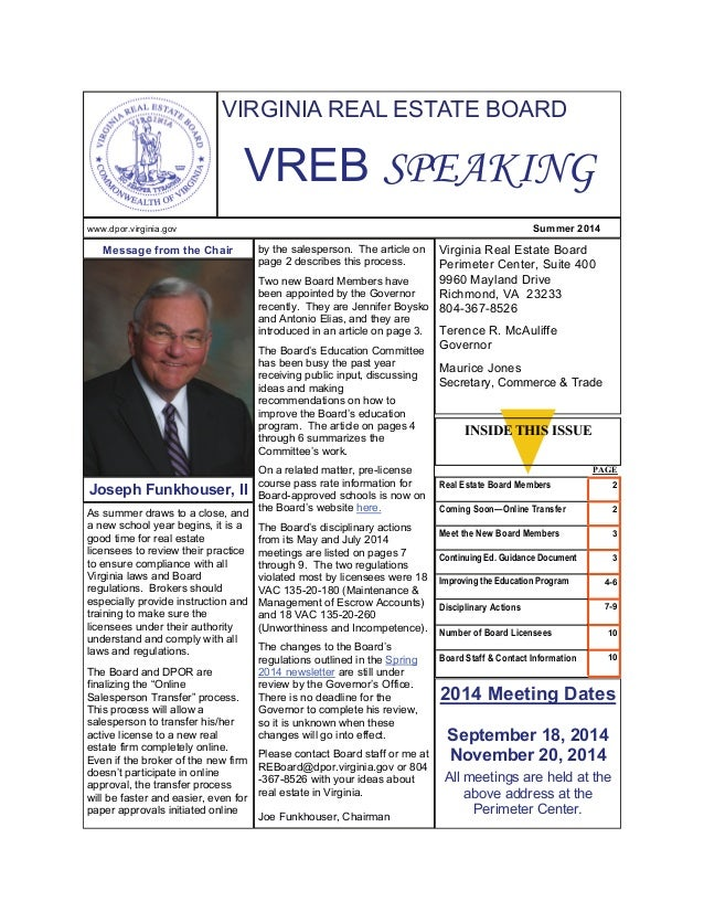 VIRGINIA REAL ESTATE BOARD  VREB SPEAKING  www.dpor.virginia.gov Summer 2014  As summer draws to a close, and  a new schoo...