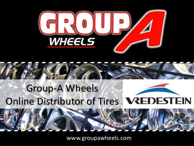 www.groupawheels.com Group-A Wheels Online Distributor of Tires