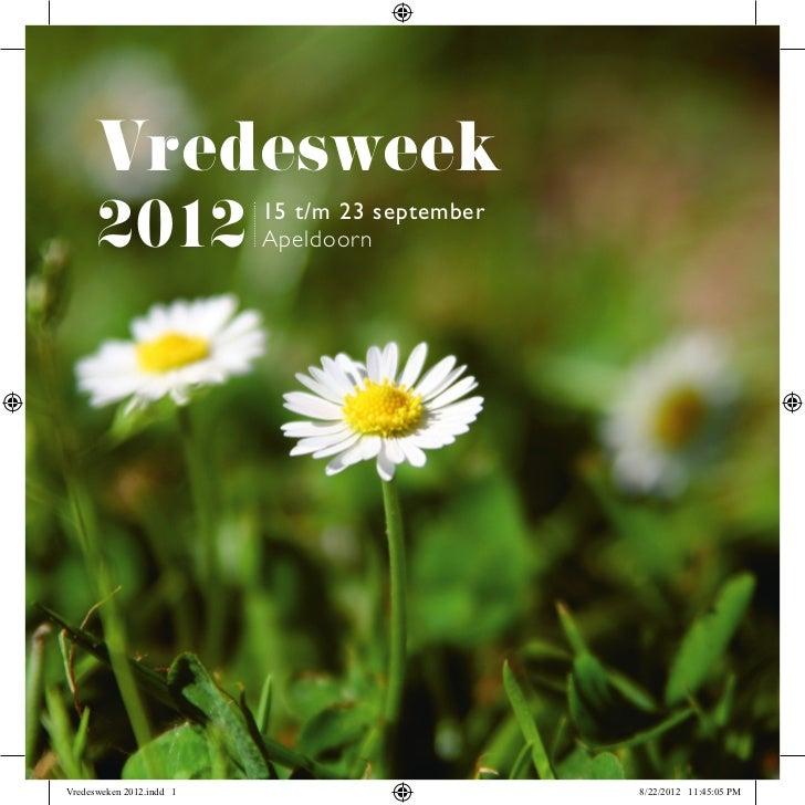 Vredesweek      2012               15 t/m 23 september                          ApeldoornVredesweken 2012.indd 1          ...