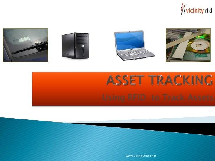 Using RFID to Track Assets          www.vicinityrfid.com