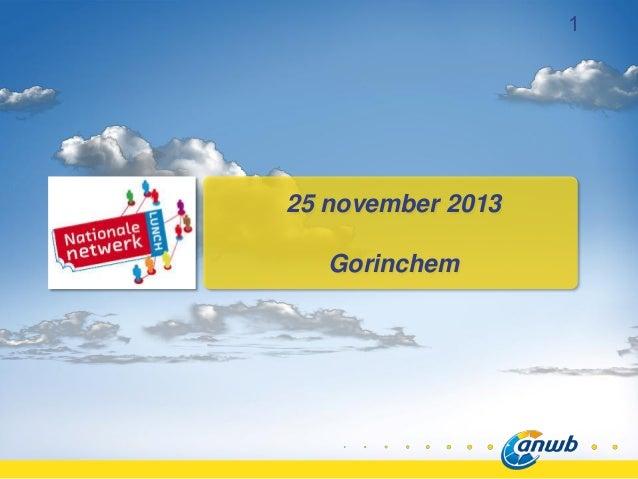 1  25 november 2013  Gorinchem