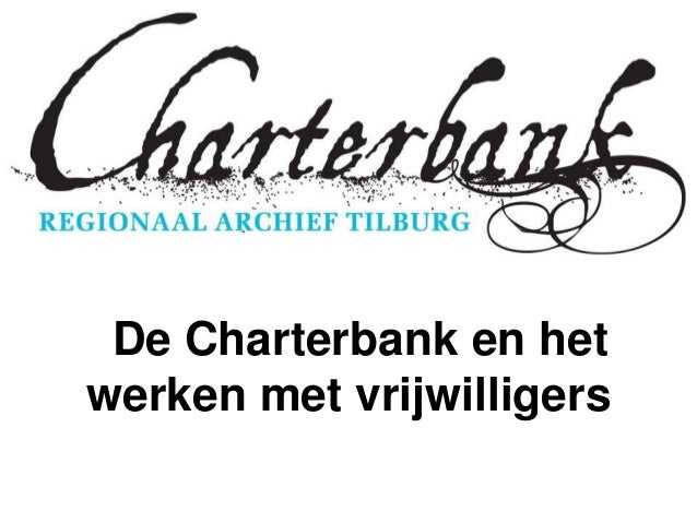 De Charterbank en hetwerken met vrijwilligers
