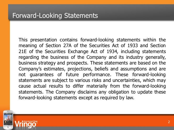 Forward-Looking Statements This presentation contains forward-looking statements within the meaning of Section 27A of the ...