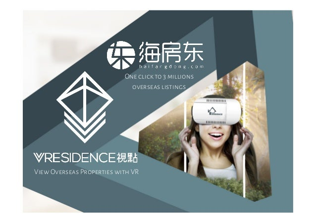 Wechat: V视点 View Overseas Properties with VR One click to 3 millions overseas listings