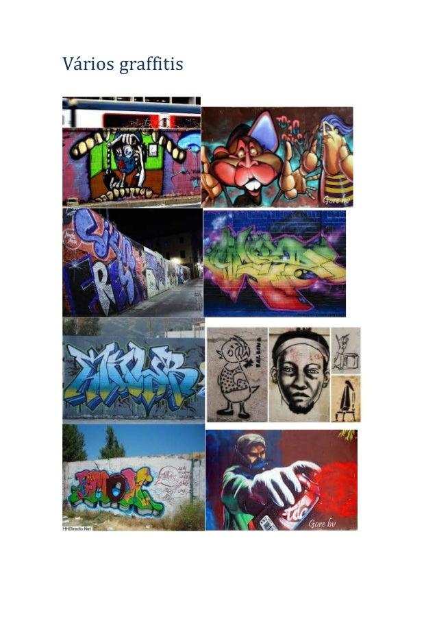 Vários graffitis