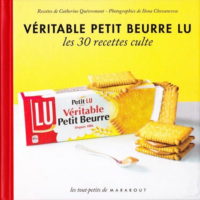 Véritable petit beurre lu   les 30 recettes culte