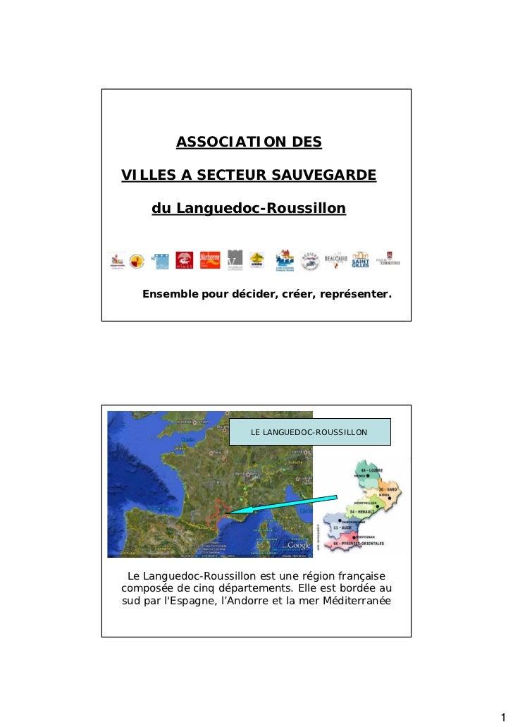 ASSOCIATION DESVILLES A SECTEUR SAUVEGARDE     du Languedoc-Roussillon   Ensemble pour décider, créer, représenter.       ...