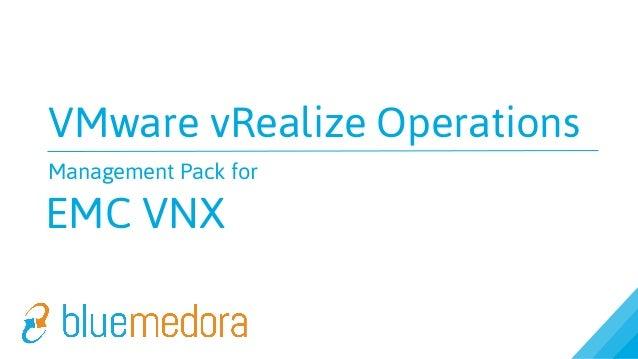 VMware vRealize Operations Management Pack for EMC VNX