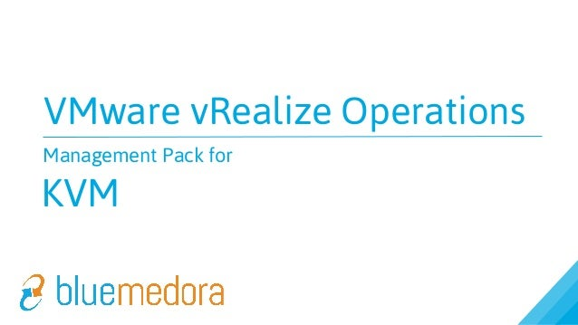 VMware vRealize Operations Management Pack for KVM