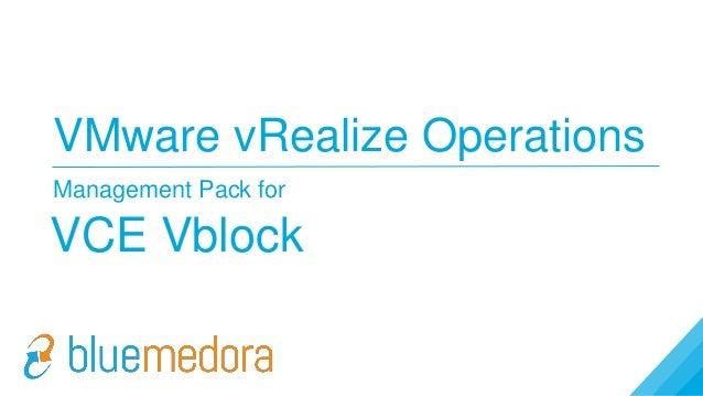 VMware vRealize Operations Management Pack for VCE Vblock