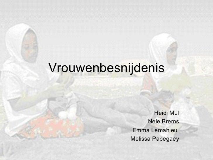 Vrouwenbesnijdenis Heidi Mul Nele Brems Emma Lemahieu  Melissa Papegaey