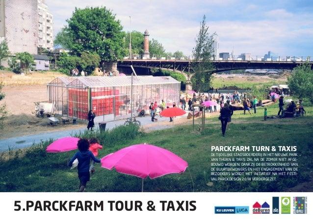 PARCKFARM TURN & TAXIS  De tijdelijke stadsboerderij in het nieuwe park  van Thurn & Taxis zal na de zomer niet afge-bouwd...