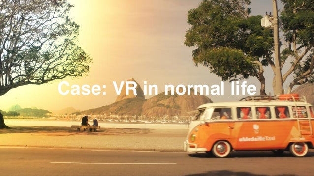 Case: VR in normal life