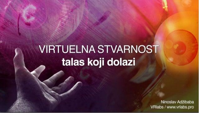 Virtuelna Stvarnost - Talas koji dolazi