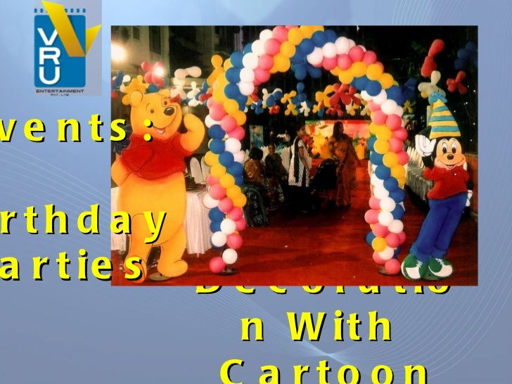 Balloon Decoration With  Cartoon Characters Events: Birthday Parties