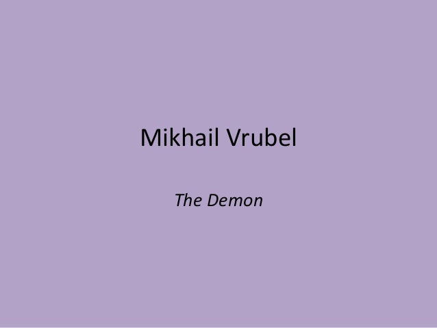 Mikhail Vrubel   The Demon
