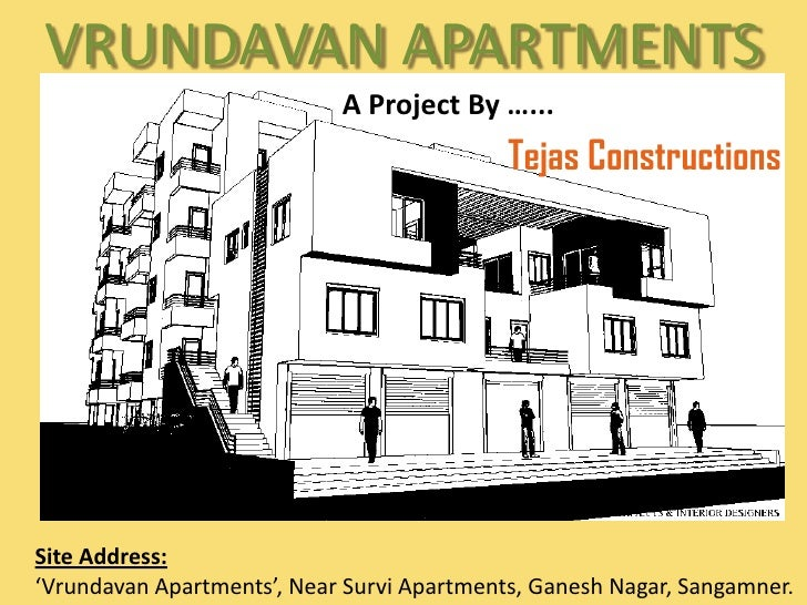 VRUNDAVAN APARTMENTS<br />A Project By …...<br />Tejas Constructions<br />Site Address: <br />'Vrundavan Apartments', Near...