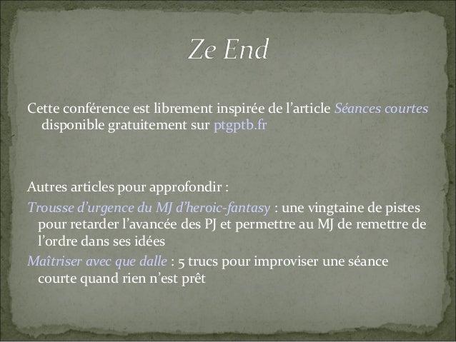 Cette conférence est librement inspirée de l'article Séances courtes disponible gratuitement sur ptgptb.fr Autres articles...