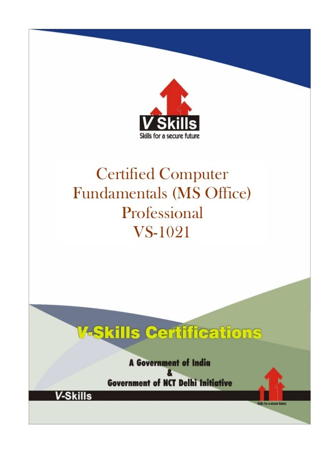 Certified ComputerFundamentals (MS Office)ProfessionalVS-1021