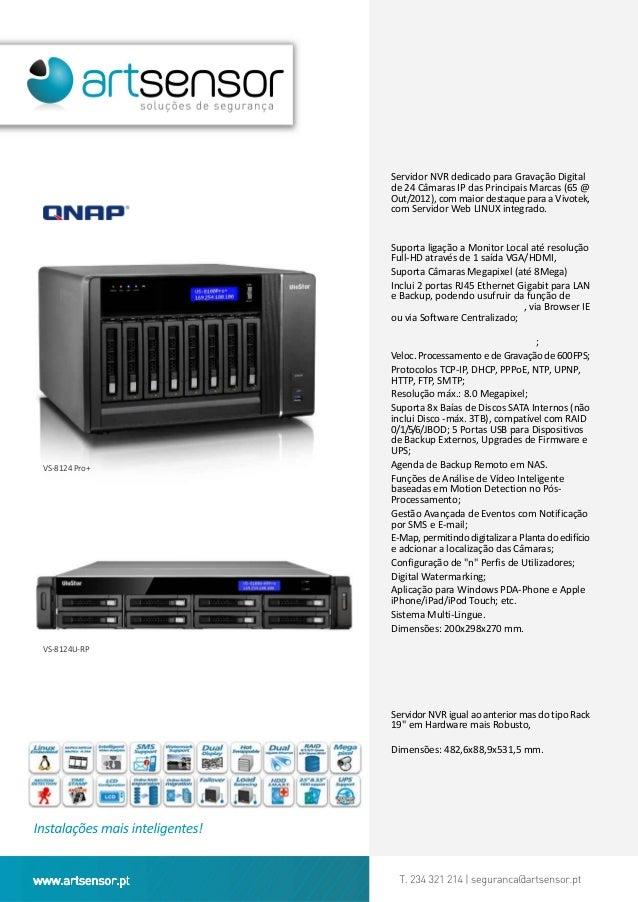 VS-8124Pro +Servidor NVR dedicado para Gravação Digitalde 24 Câmaras IP das Principais Marcas (65 @Out/2012), com maior de...