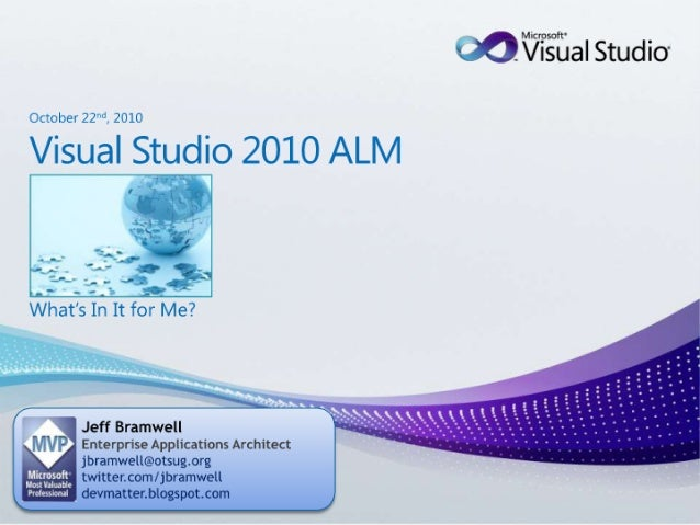 TDC 2010 - VS2010 ALM - What's In It for Me