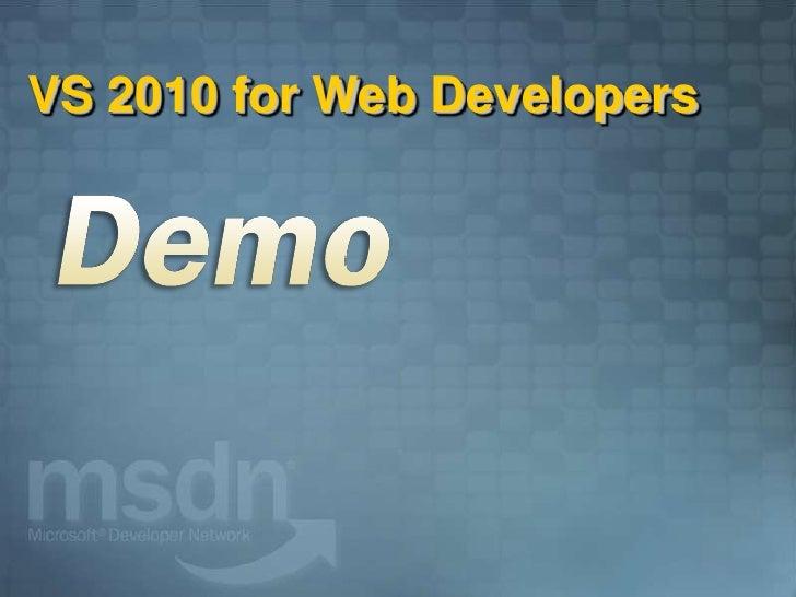 VS 2010 for Web Developers