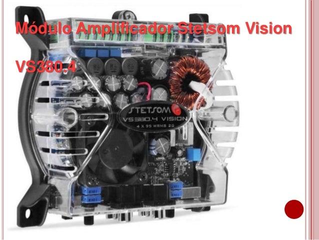 Módulo Amplificador Stetsom Vision VS380.4