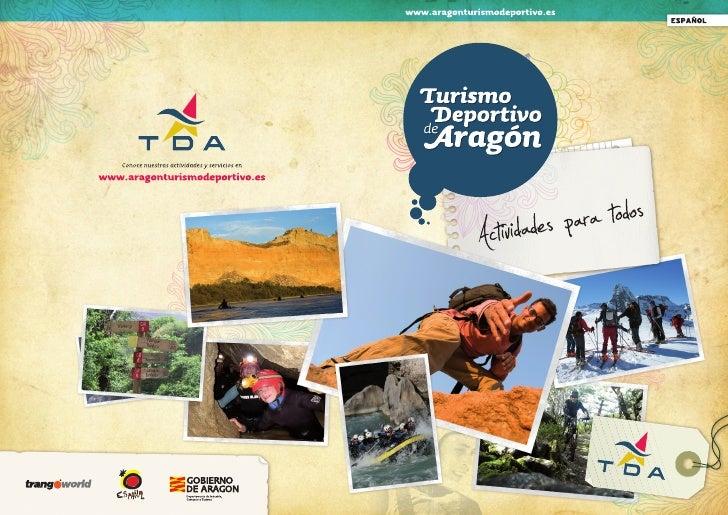 Turismo Deportivo de Aragón es una                                                                                        ...