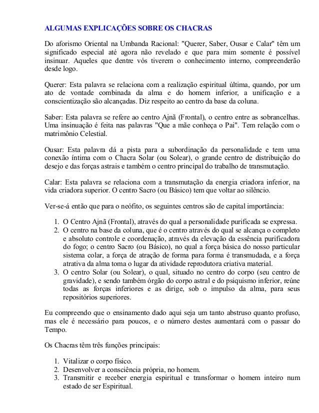 """ALGUMAS EXPLICAÇÕES SOBRE OS CHACRAS Do aforismo Oriental na Umbanda Racional: """"Querer, Saber, Ousar e Calar"""" têm um signi..."""