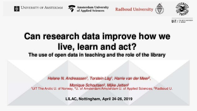 Can research data improve how we live, learn and act? The use of open data in teaching and the role of the library Helene ...
