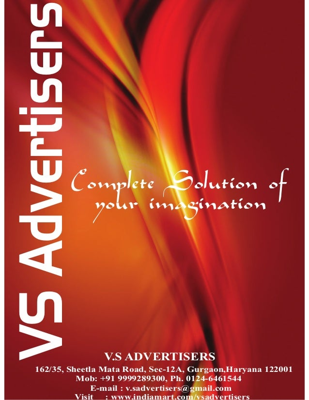 VS Advertisers             Complete Solution of               your imagination                   V.S ADVERTISERS    162/35...