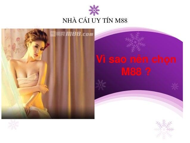 Company L/O/G/O  NHÀ CÁI UY TÍN M88  Vì sao nên chọn  M88 ?