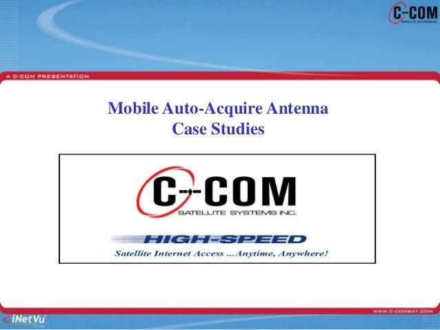 Mobile Auto-Acquire Antenna Case Studies