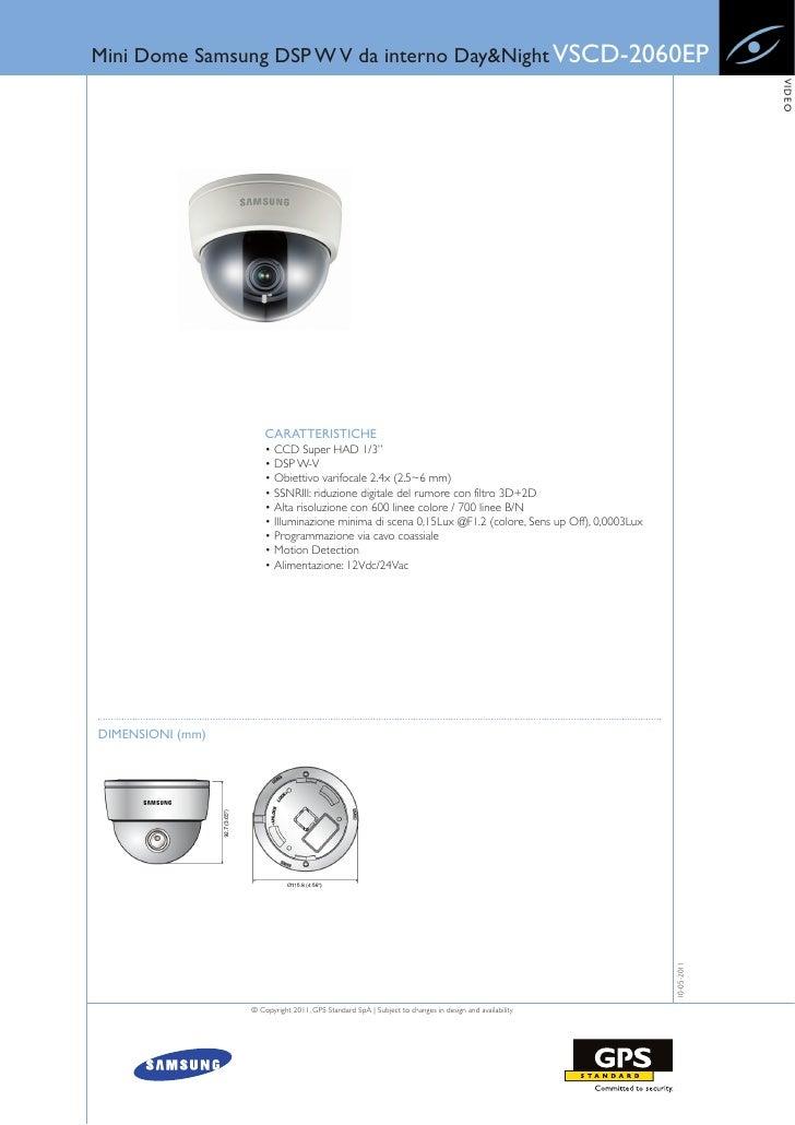 Mini Dome Samsung DSP W V da interno Day&Night VSCD-2060EP                                                                ...