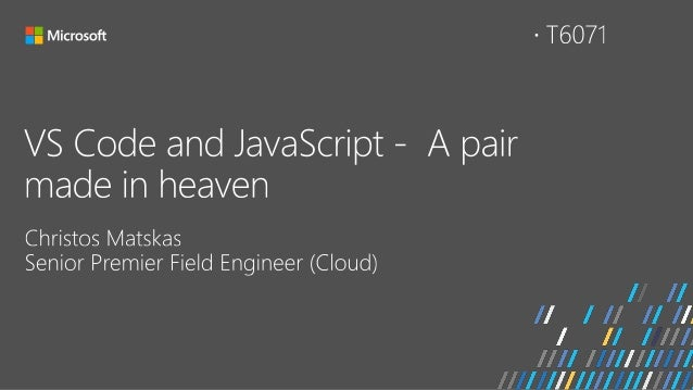 Visual Studio Code and JavaScript - a pair made in heaven