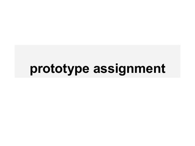 prototype assignment