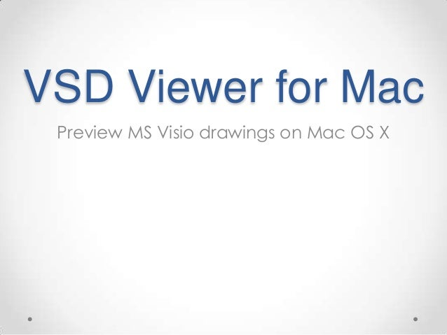 vsd viewer for mac preview ms visio drawings on mac os x - Open Visio File On Mac
