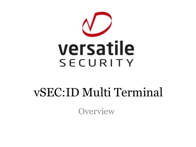 vSEC:ID Multi Terminal       Overview