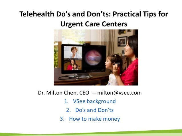 VSee Presentation - Telemedicine Tips for Urgent Care Centers