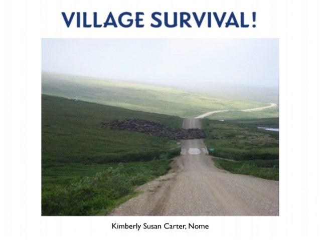 Village Survival Exhibit