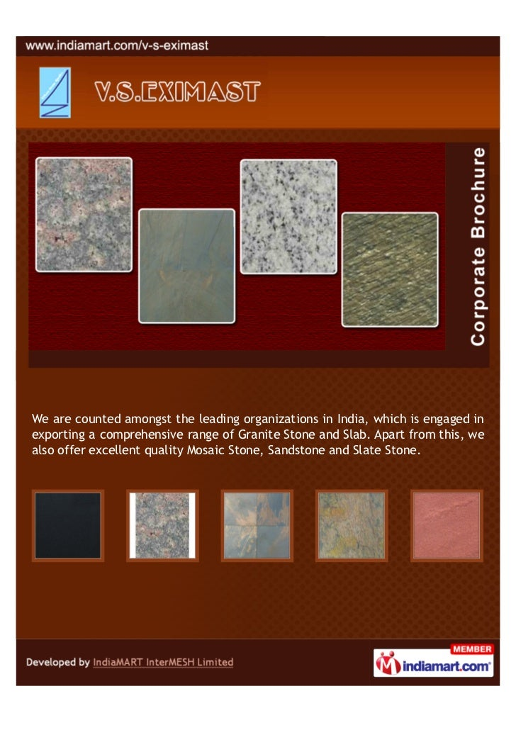 We are counted amongst the leading organizations in India, which is engaged inexporting a comprehensive range of Granite S...