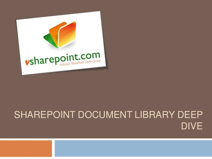 SHAREPOINT DOCUMENT LIBRARY DEEP                             DIVE          www.sectorlearning.com
