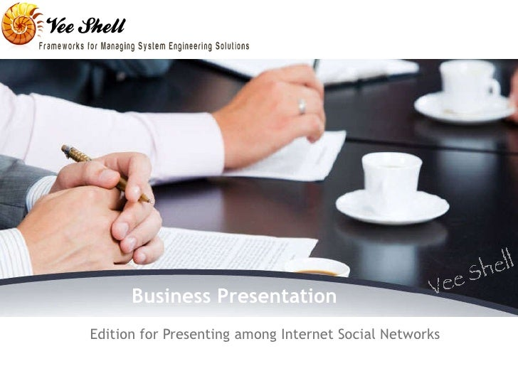 Business Presentation Edition for Presenting among Internet Social Networks