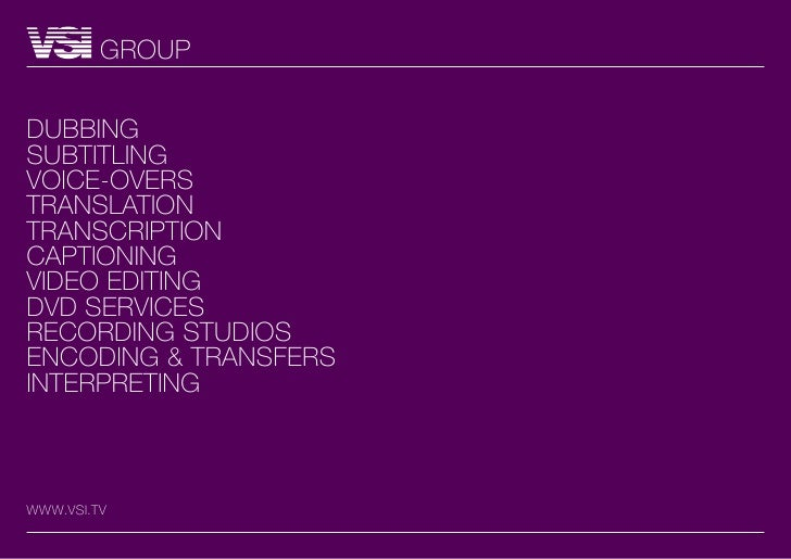 GROUPDUBBiNGsUBtitLiNGvOiCE-OvERstRANsLAtiONtRANsCRiPtiONCAPtiONiNGviDEO EDitiNGDvD sERviCEsRECORDiNG stUDiOsENCODiNG & tR...