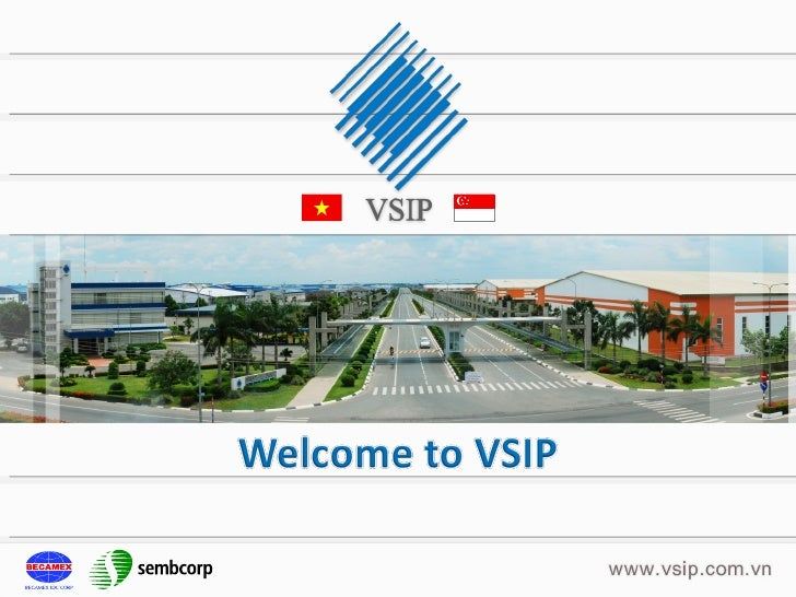 Contents1   About VSIP2   Overview of Vietnam3   Overview of Binh Duong Province4   VSIP Projects5   VSIP Achievement