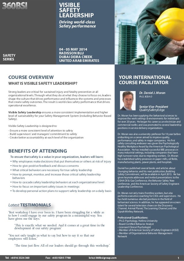 VISIBLE SAFETY LEADERSHIP Driving world-class Safety performance  04 - 05 MAY 2014 RADISSON BLU DUBAI DEIRA CREEK UNITED A...