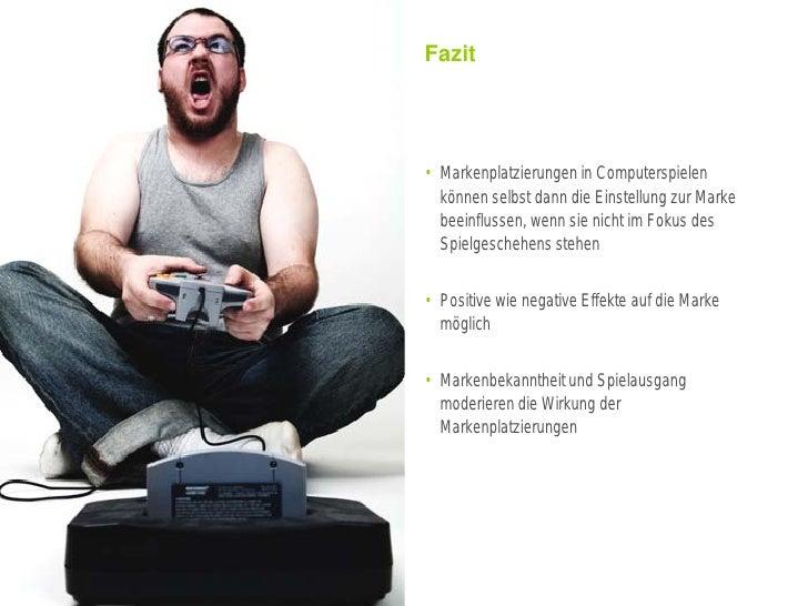 Fazit                                                                        • Markenplatzierungen in Computerspielen     ...