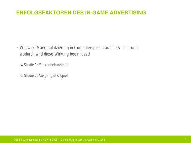 ERFOLGSFAKTOREN DES IN-GAME ADVERTISING      • Wie wirkt Markenplatzierung in Computerspielen auf die Spieler und    wodur...